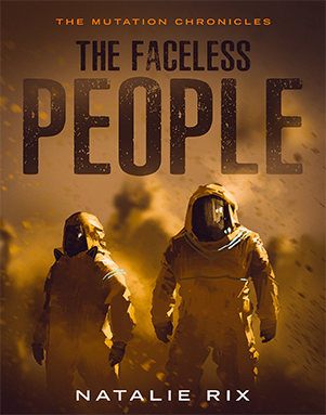 Natalie Rix –  The Faceless People: A post-apocalyptic short story (The Mutation Chronicles) Kindle Edition