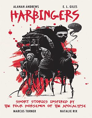 Harbingers: Short Stories Inspired by the Four Horsemen of the Apocalypse