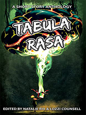 Tabula Rasa: A Short Story Anthology